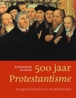 BOEK - 500 jaar Protestantisme