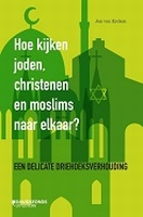 BOEK - Hoe kijken joden, christenen en moslims naar elkaar?