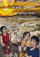 BOEK - Ik was dertien en ging naar Jeruzalem
