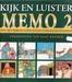 MEMO 2 - Kijk en luister