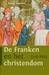 BOEK - De Franken en het christendom