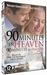 DVD - 90 Minutes in Heaven