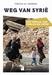 BOEK - Weg van Syrië - verhaal van oorlog en liefde