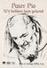 BOEK - Pater Pio - We hebben hem gekend